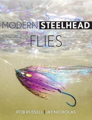 Anglers Books Modern Steelhead Flies, By Rob Russell & Jay Nicholas
