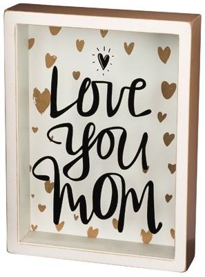 Sign Love You Mom - Shadow Box