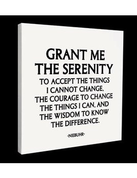 Sign Grant Me The Serenity - Quotable Canvas
