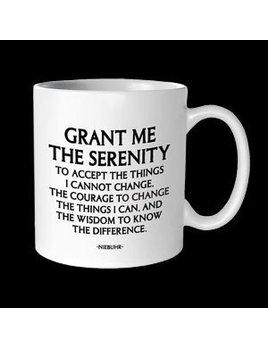 Mug Grant Me the Serenity - Quotable Mug