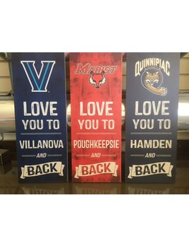 Sign College Logo Plaque - Love You to…..and Back