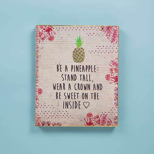 "Sign ""Be a Pineapple"" Wall Art"