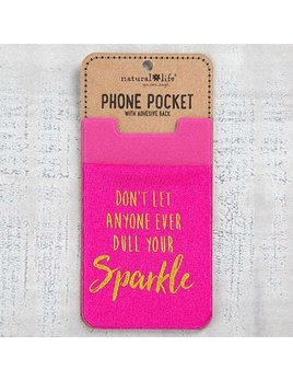 Don't Dull Your Sparkle Phone Pocket