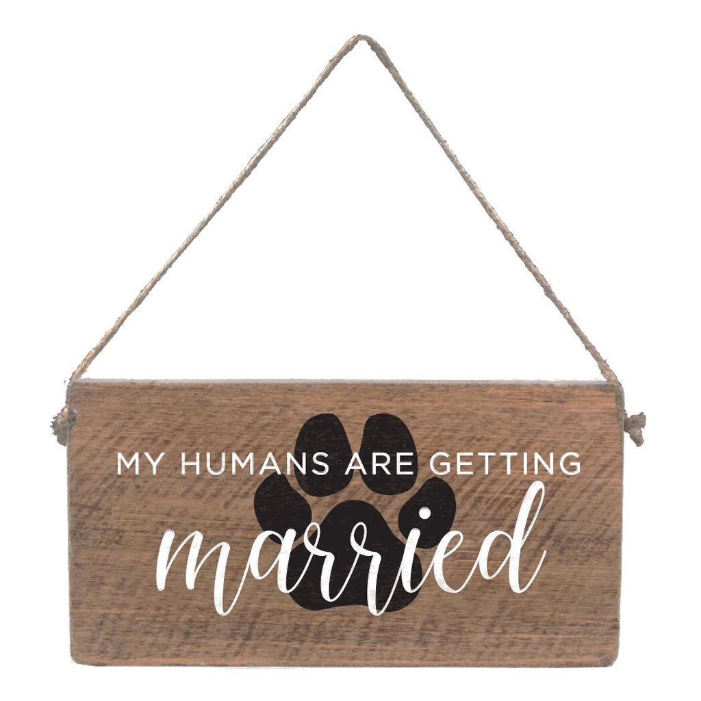 Sign Mini Plank - My Humans Are Getting Married - Natural with White