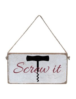 Sign Mini Plank - Screw It  - White, Black and Merlot