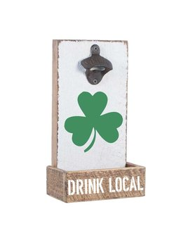 Bottle Opener - Drink Local Shamrock