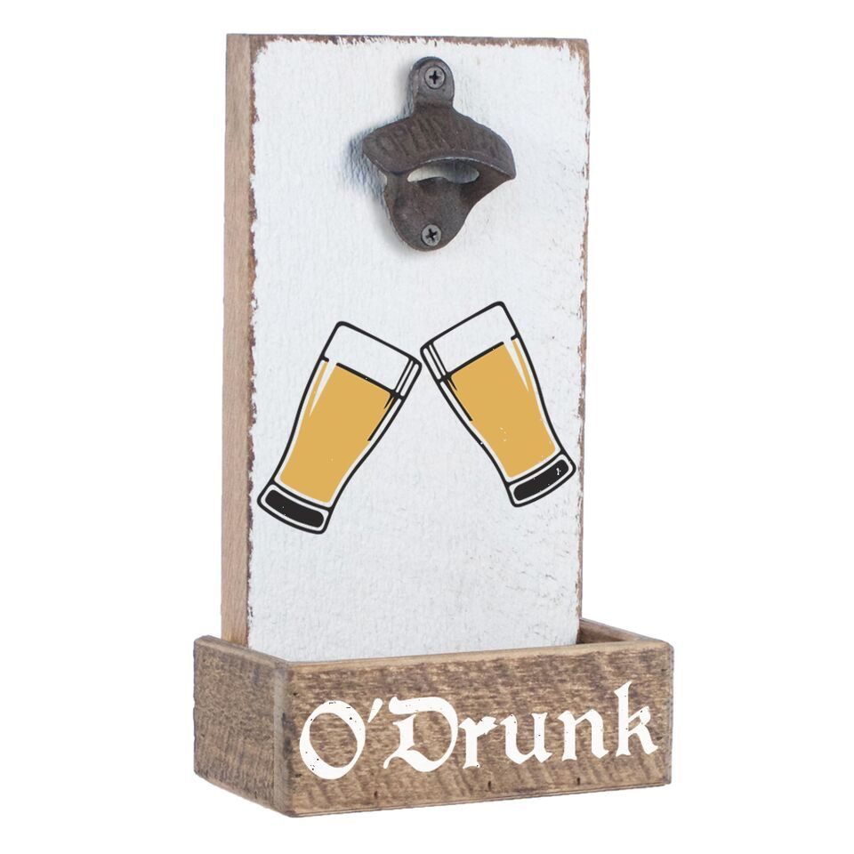 O'Drunk Bottle Opener