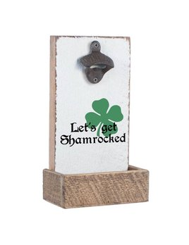 Let's Get Shamrocked Bottle Opener
