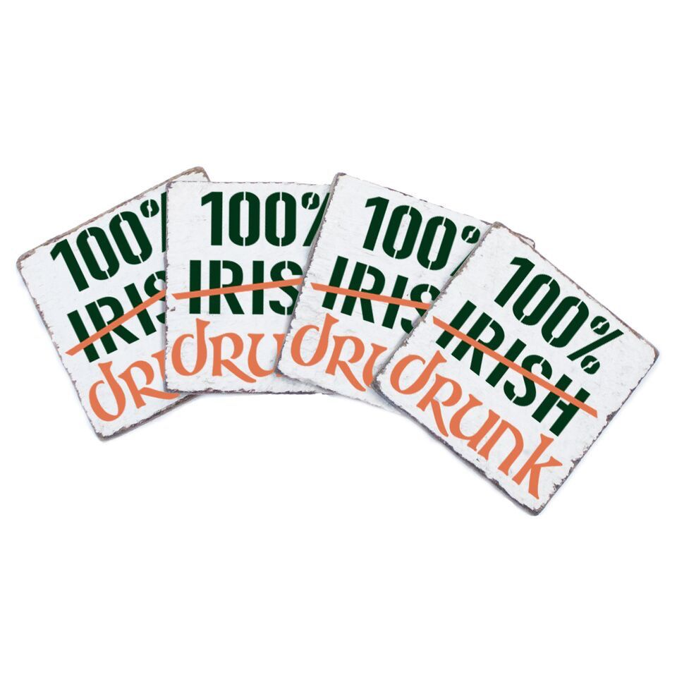 Coasters 100% Drunk Coasters - Set of 4
