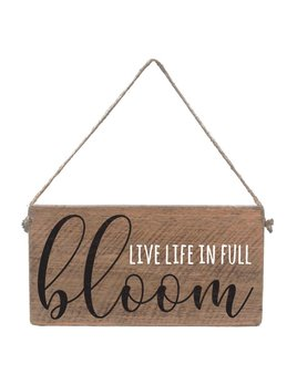 Sign Live Life in Full Bloom - Mini Plank
