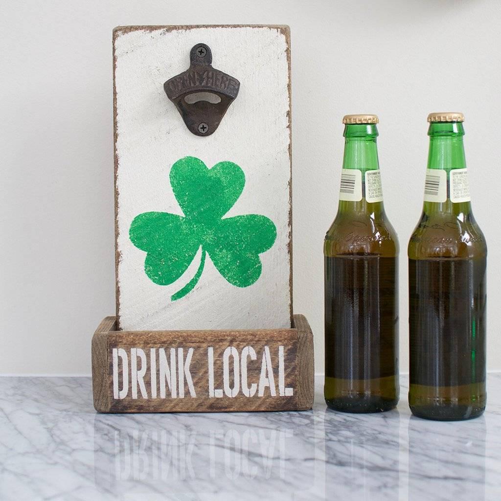 Bottle Opener - Drink Local Shamrock