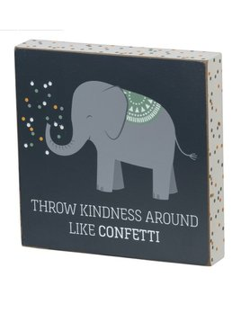 Sign Block Sign - Throw Kindness Around Like Confetti