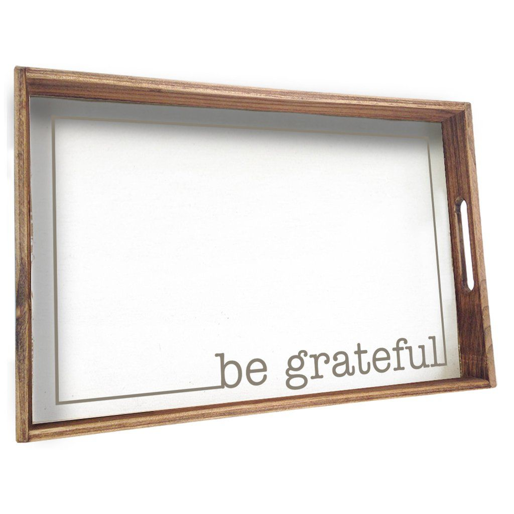 Tray Be Grateful Wood Tray