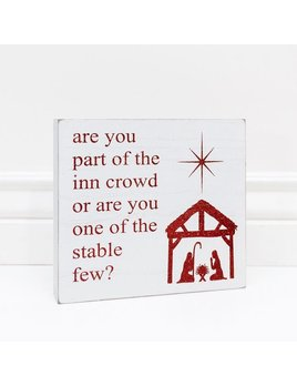 Sign Are You Part Of The Inn Crowd - White and Red Wooden Sign