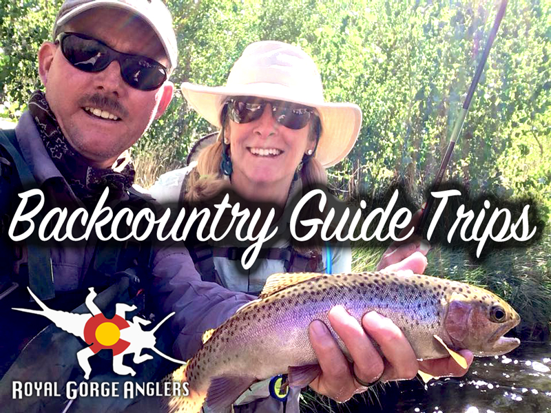 Guided backcountry fly fishing royal gorge anglers for Backcountry fly fishing