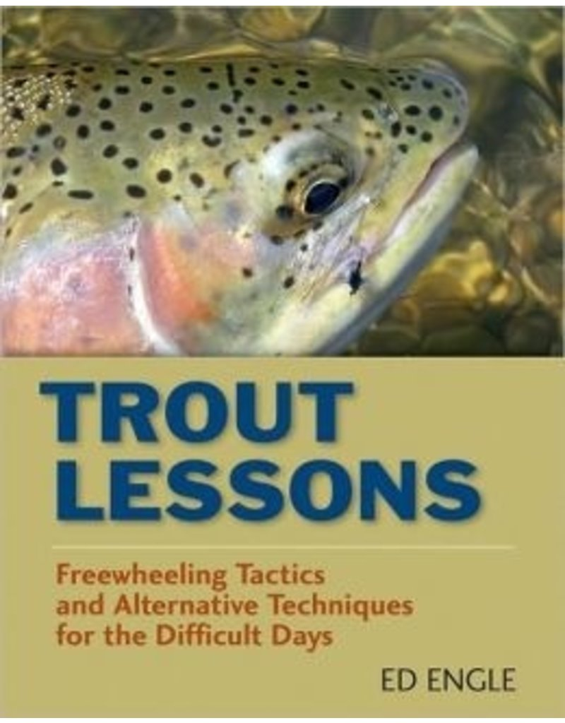 Trout Lessons by Ed Engle