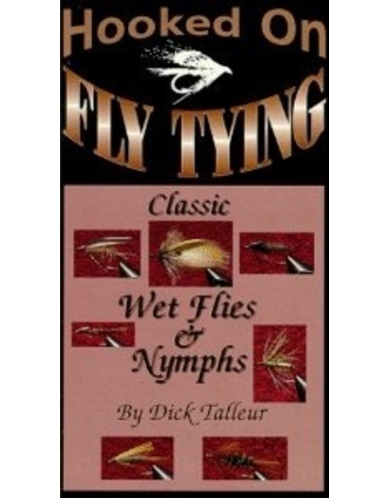 Hooked on Fly Tying by Dick Talleur