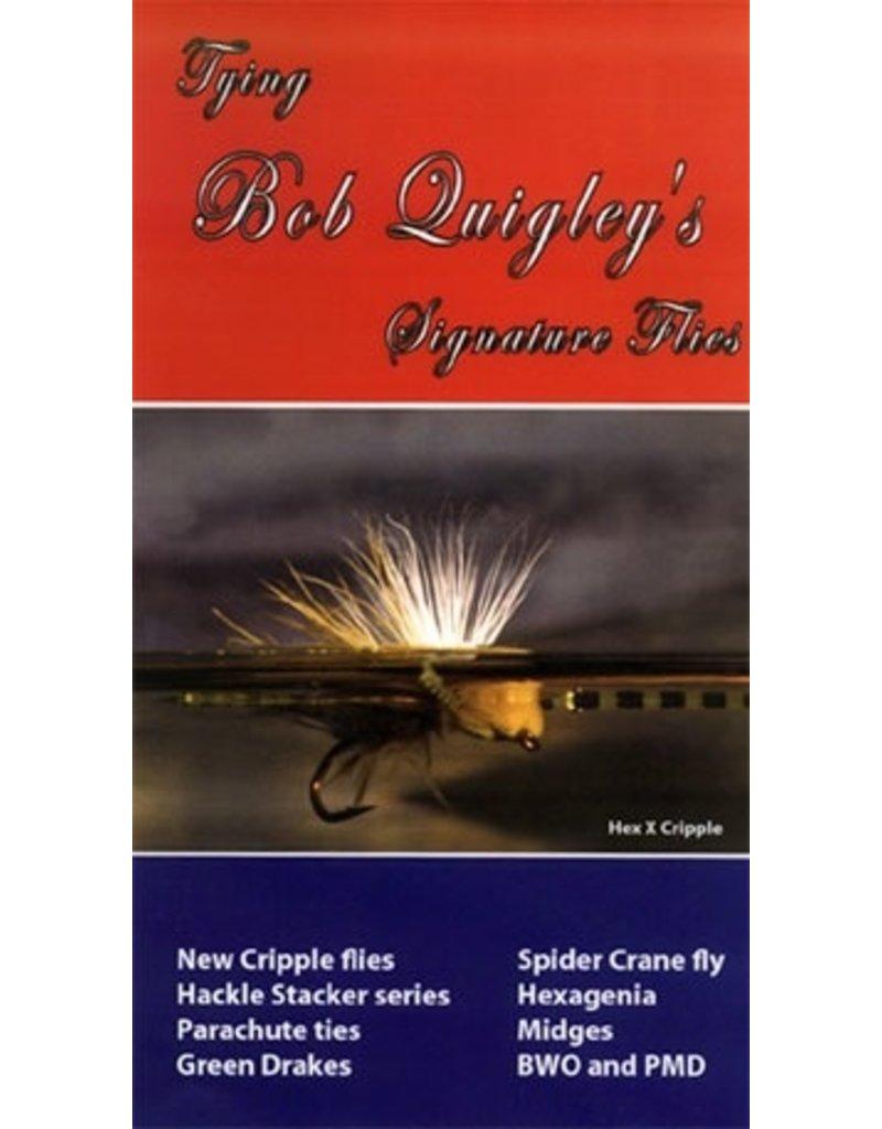 Tying Bob Quigley's Signature Flies