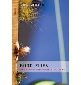 Good Flies by John Gierach