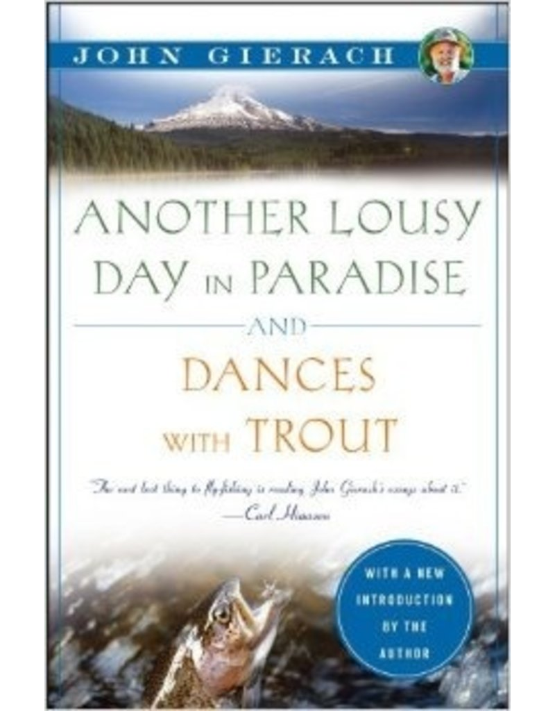 Another Lousy Day in Paradise/Dances With Trout