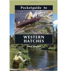 Pocket Guide to Western Hatches by Dave Hughes