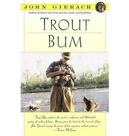 Trout Bum by John Gierach