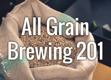 All Grain Brewing 201