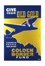 Eurographics Give your Old Gold - Golden Bomber Fund - Canadian Pacific Employees