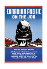 Eurographics Canadian Pacific on the Job - Rolling towards Victory - War Effort