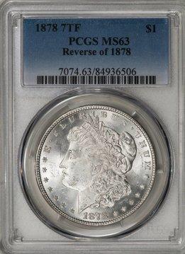 1878 7TF PCGS MS62 REV OF 1878 MORGAN