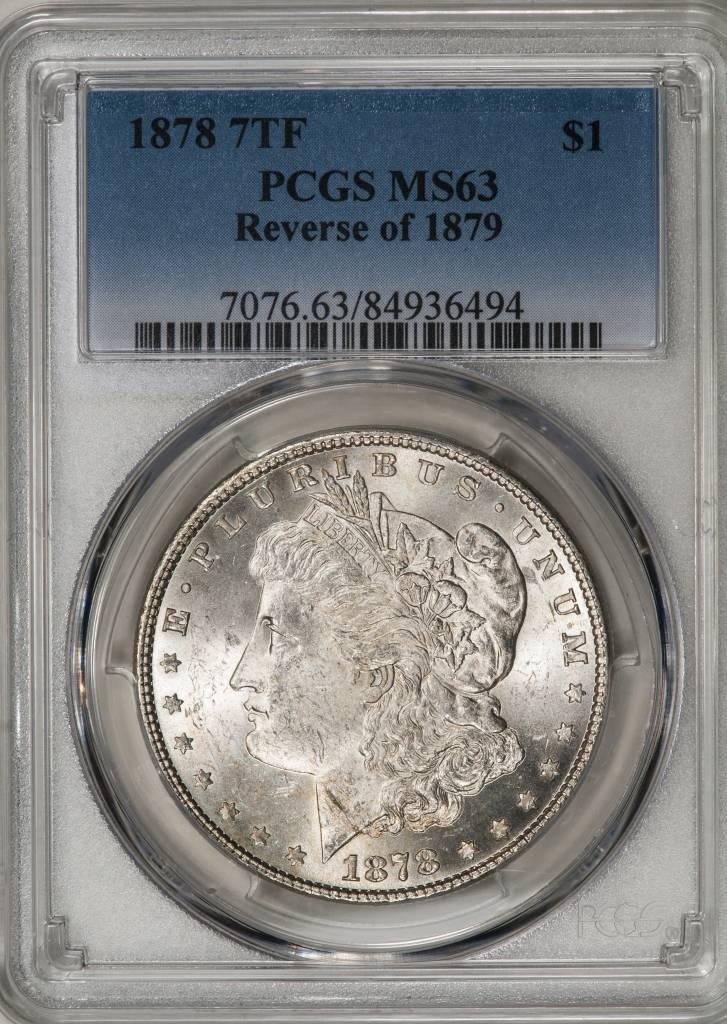 1878 7TF PCGS MS63 REV OF 1879 Morgan Dollar