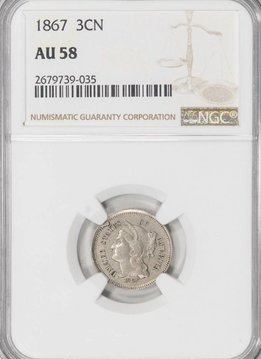 1867 NGC AU58 Three Cent Nickel