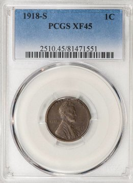 1918 S PCGS XF45 Lincoln Cent
