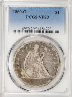 1860 O PCGS VF20 Seated Liberty Dollar