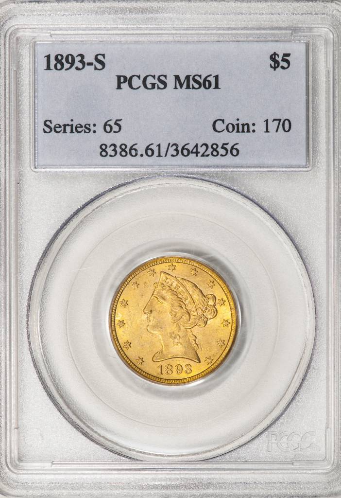 1893 S PCGS MS61 $5 Liberty Half Eagle