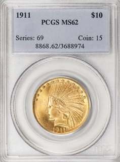1911 PCGS MS62 $10 Indian Eagle