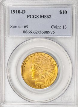1910 D PCGS MS62 $10 Indian Eagle