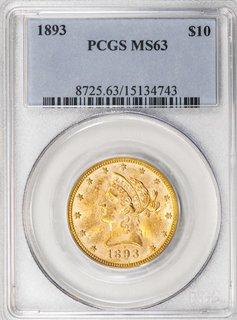 1893 PCGS MS63 $10 Liberty Eagle