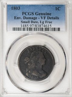 1803 PCGS Genuine VF Details Small Date, Lg Frac Large Cent