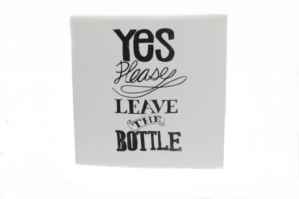 Leave the Bottle