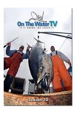 On The Water TV | Season 10
