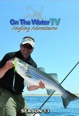 NEW - On The Water TV   Season 13