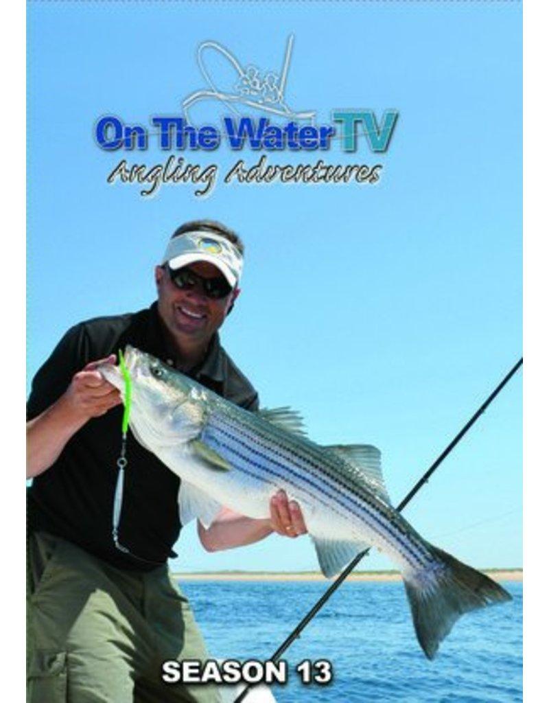 NEW - On The Water TV | Season 13