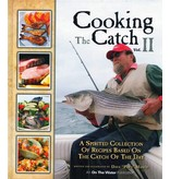 Cooking The Catch Vol. II