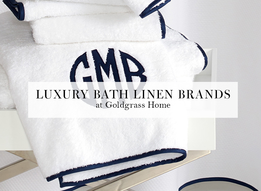Luxury Bath Linen Brands Goldgrass Home