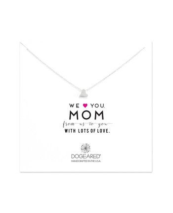 Dogeared We Love You Mom Necklace