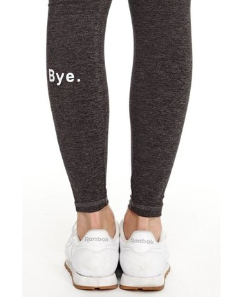 good hYOUman Bye. Luna Legging