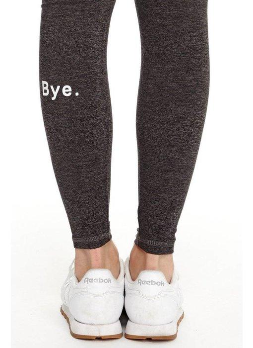 good hYOUman Bye. Luna Legging