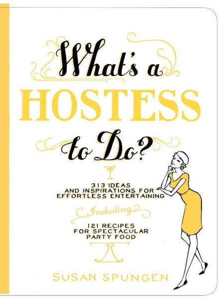 WORKMAN PUBLISHING BOOK WHATS A HOSTESS TO DO