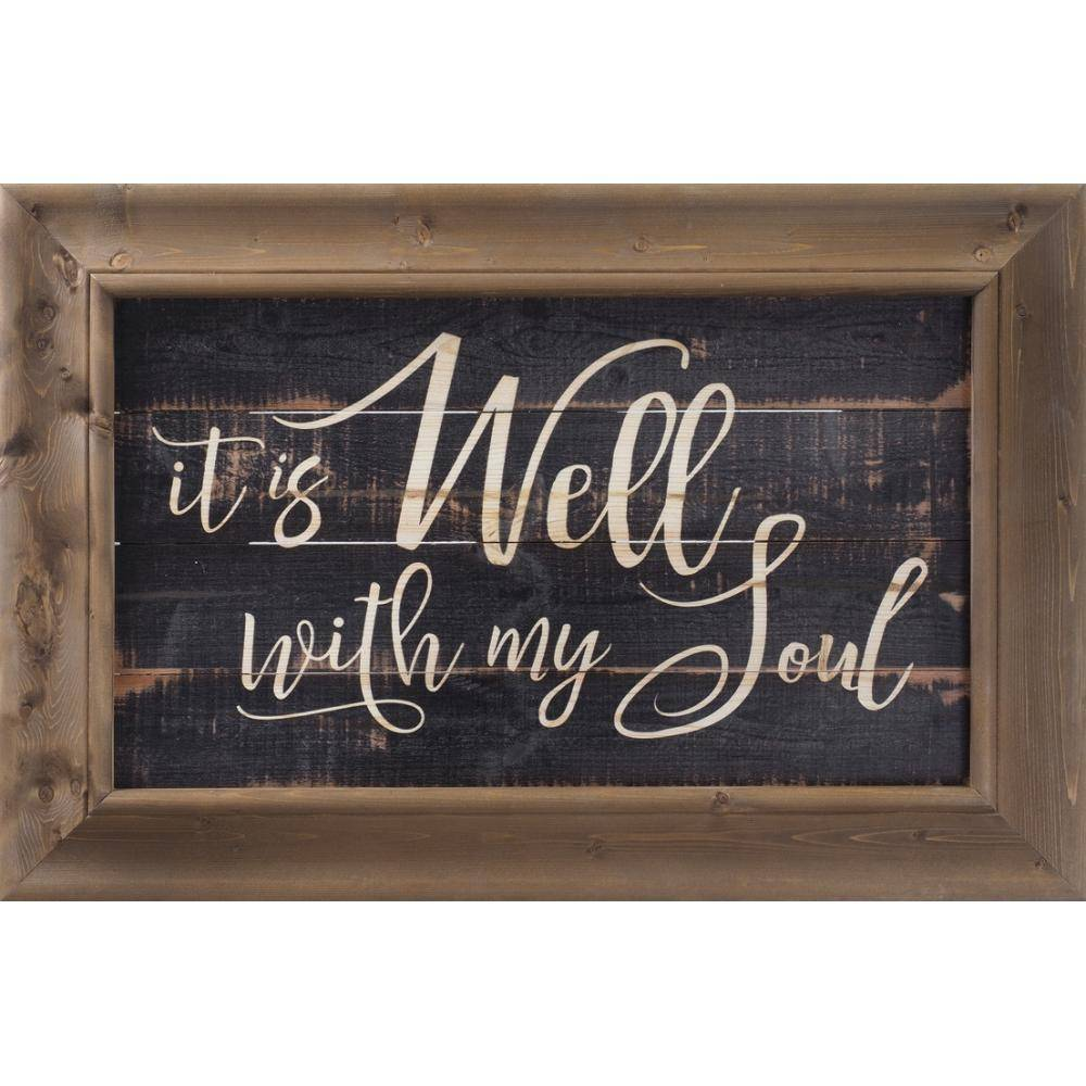 P GRAHAM DUNN It Is Well With My Soul - Farmhouse Frame - HOME ...